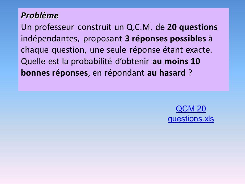 Problème Un professeur construit un Q.C.M.