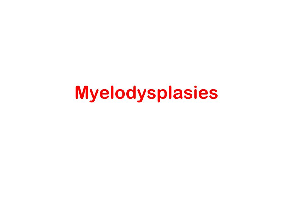 Myelodysplasies