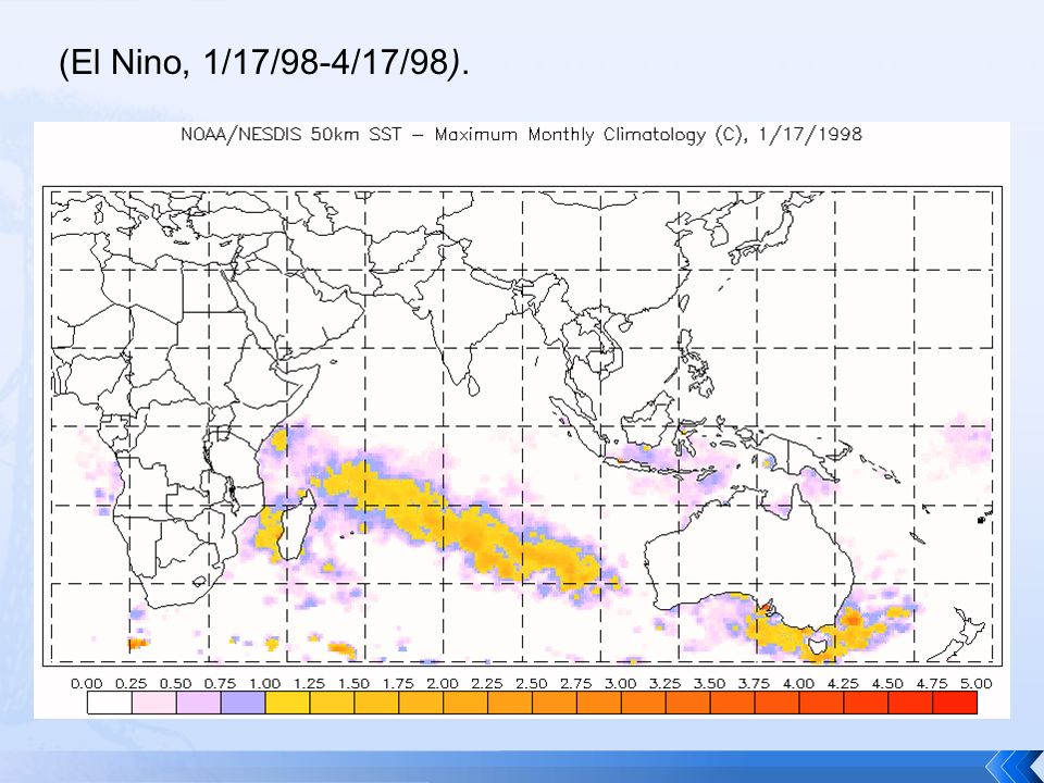 27 The Animation of the Great Barrier Reef Bleaching Event (El Nino, 1/17/98-4/17/98).