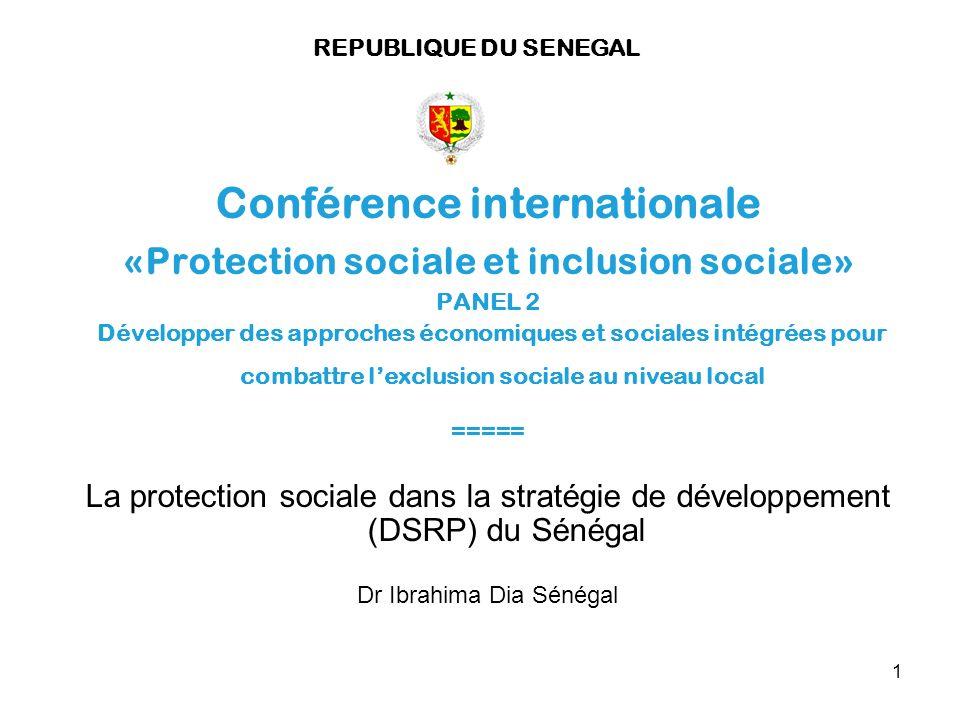 1 Conférence internationale «Protection sociale et inclusion sociale» PANEL 2 Développer des approches économiques et sociales intégrées pour combattr
