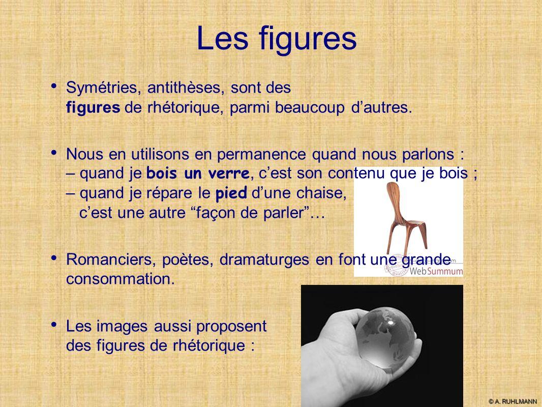 Le classement des figures Pour simplifier, on classe les figures en quatre catégories : Les figures de substitution : la métonymie, la synecdoque, la périphrase, lantiphrase.
