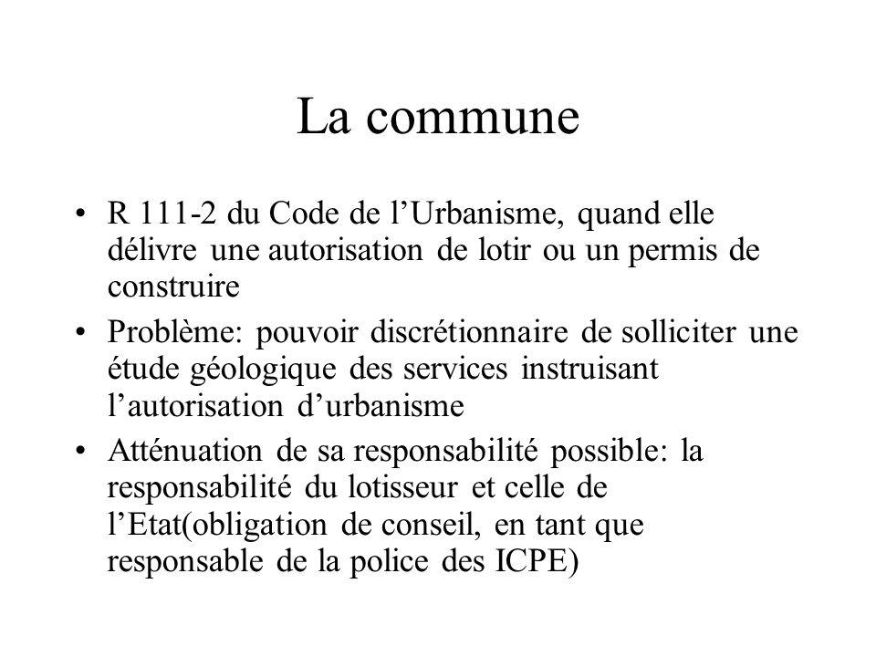 La commune R 111-2 du Code de lUrbanisme, quand elle délivre une autorisation de lotir ou un permis de construire Problème: pouvoir discrétionnaire de