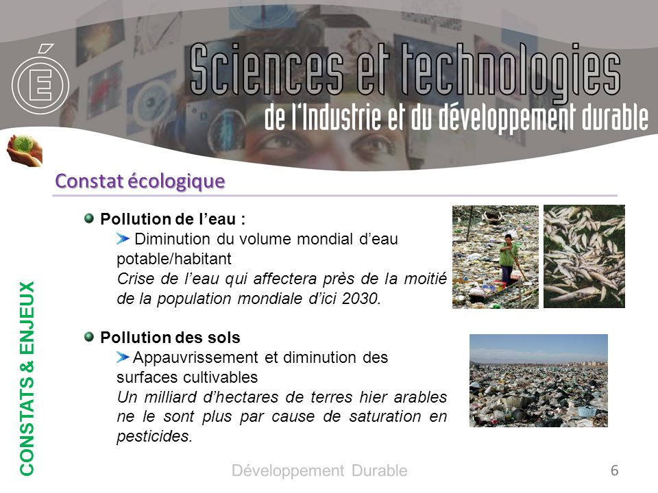 CONSTATS & ENJEUX Pollution de lair : Diminution de lespérance de vie et mortalité Précoce Augmentation de la concentration en gaz à effet de serre Diminution de la biodiversité Disparition des habitats Surexploitation, pollutions industrielles et agricoles Introduction despèces invasives Modifications rapides du climat 7 Développement Durable Constat social