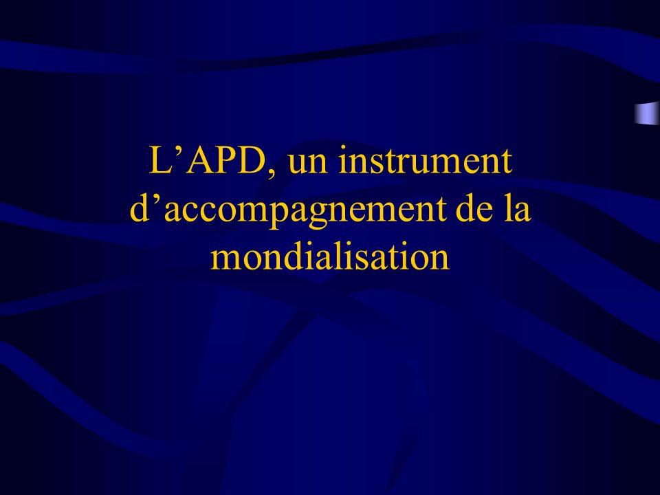 LAPD, un instrument daccompagnement de la mondialisation