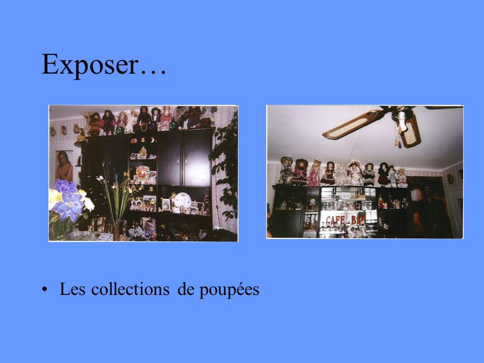 Exposer… Les collections de poupées