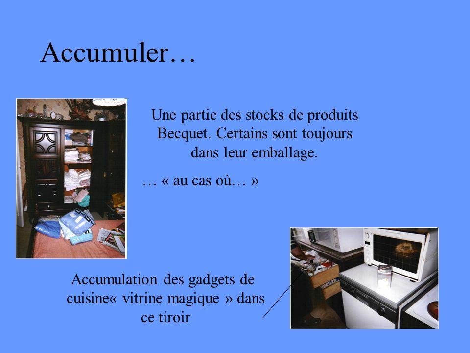 Accumuler… Accumulation des gadgets de cuisine« vitrine magique » dans ce tiroir Une partie des stocks de produits Becquet. Certains sont toujours dan