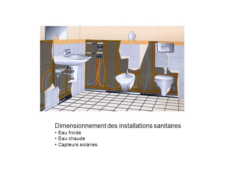Dimensionnement des installations sanitaires Eau froide Eau chaude Capteurs solaires
