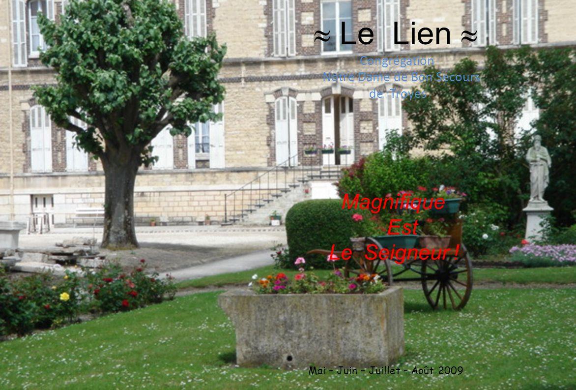 Le Lien Congrégation Notre Dame de Bon Secours de Troyes Magnifique Est Le Seigneur .