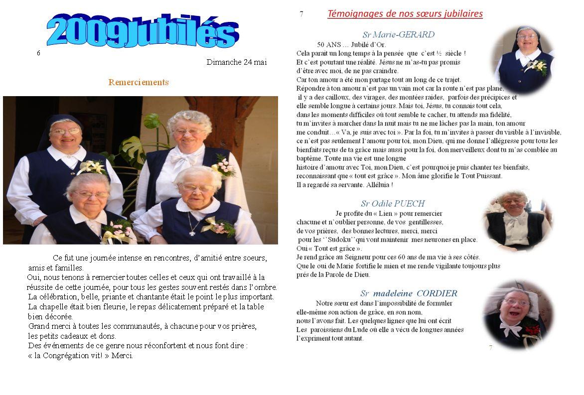 8 « Chère Sœur Madeleine, les années passées à soigner les malades au Lude nous ont permis de nous connaître, de vivre des moments de bonheur et de joie.