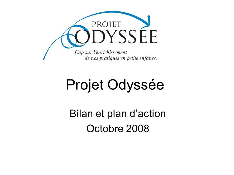 Projet Odyssée Bilan et plan daction Octobre 2008