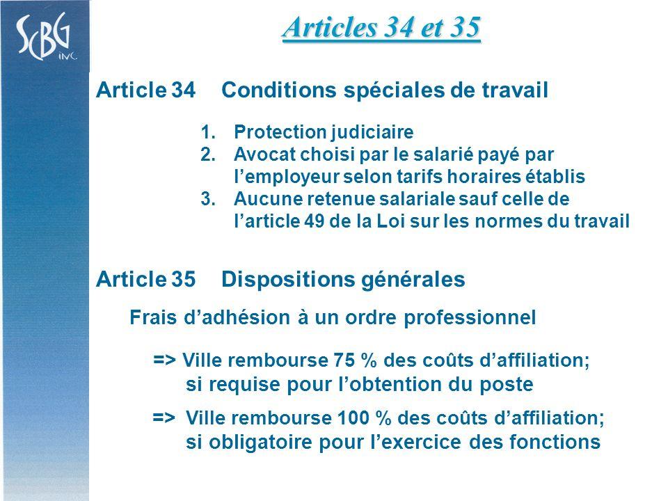 Article 34Conditions spéciales de travail 1. 1.Protection judiciaire 2.
