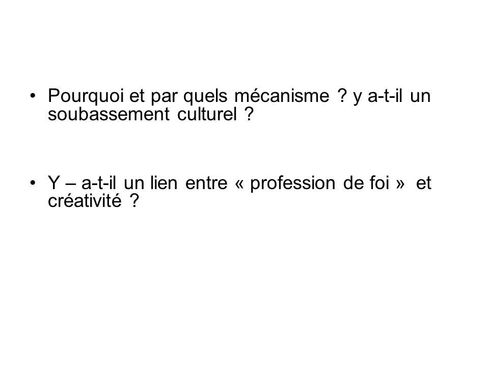 Pourquoi et par quels mécanisme . y a-t-il un soubassement culturel .