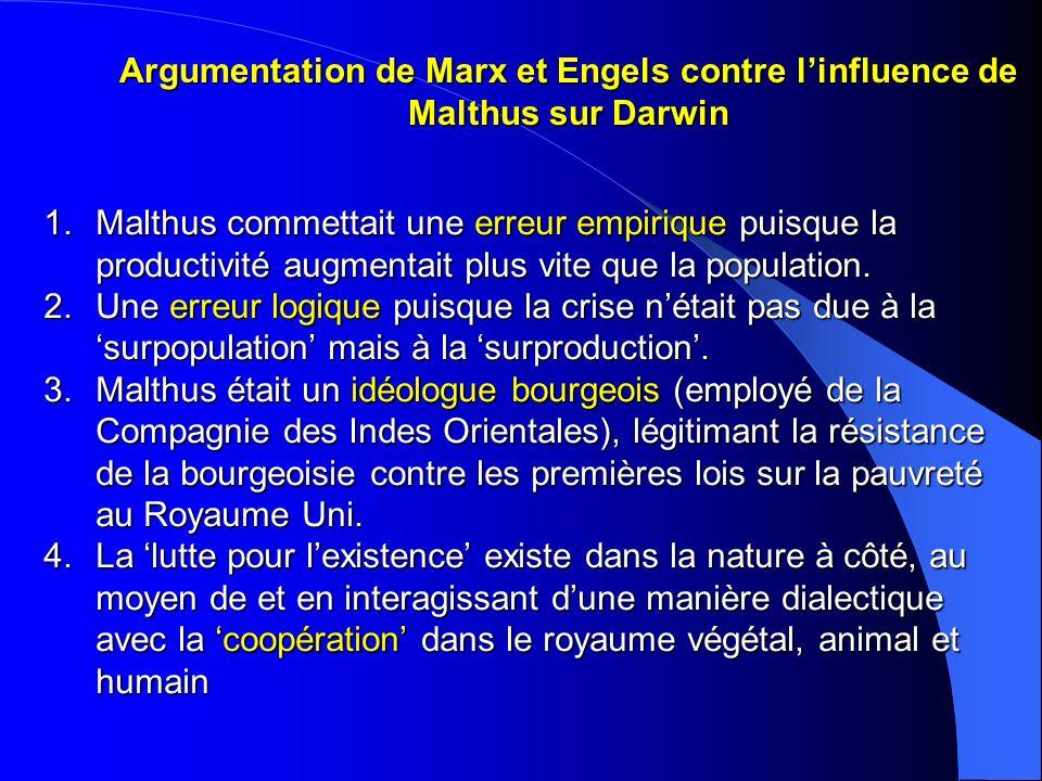 Argumentation de Marx et Engels contre linfluence de Malthus sur Darwin 1.Malthus commettait une erreur empirique puisque la productivité augmentait p
