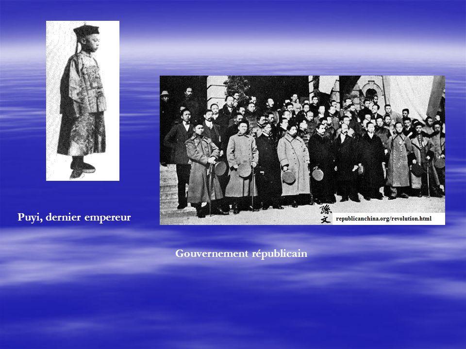 Puyi, dernier empereur Gouvernement républicain