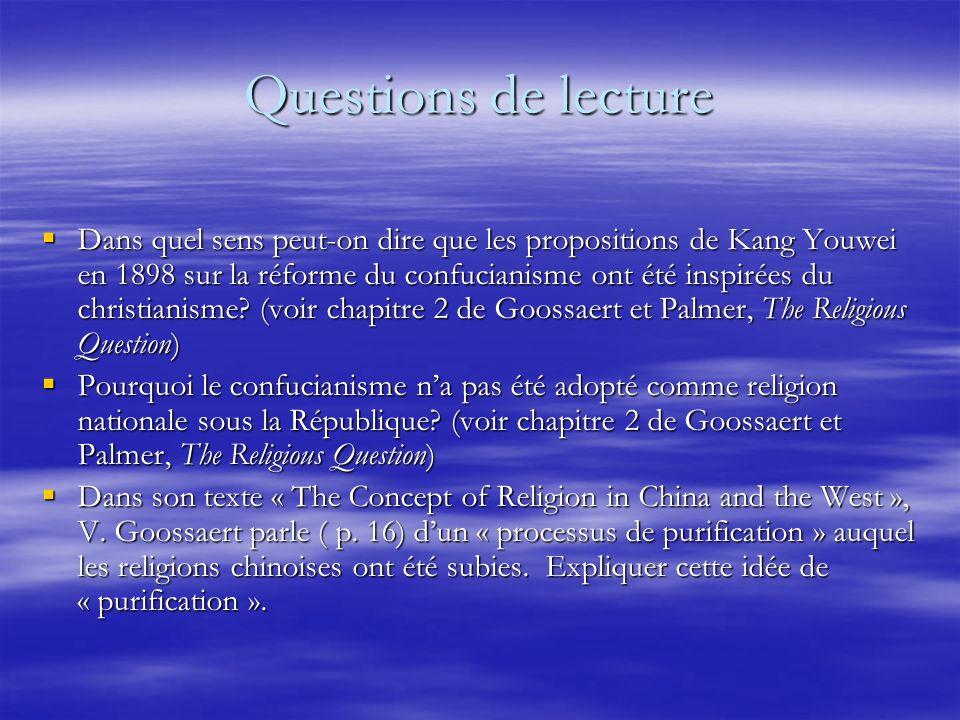 Questions de lecture Dans quel sens peut-on dire que les propositions de Kang Youwei en 1898 sur la réforme du confucianisme ont été inspirées du christianisme.