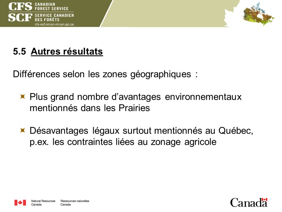 5.5 Autres résultats Différences selon les zones géographiques : Plus grand nombre davantages environnementaux mentionnés dans les Prairies Désavantag