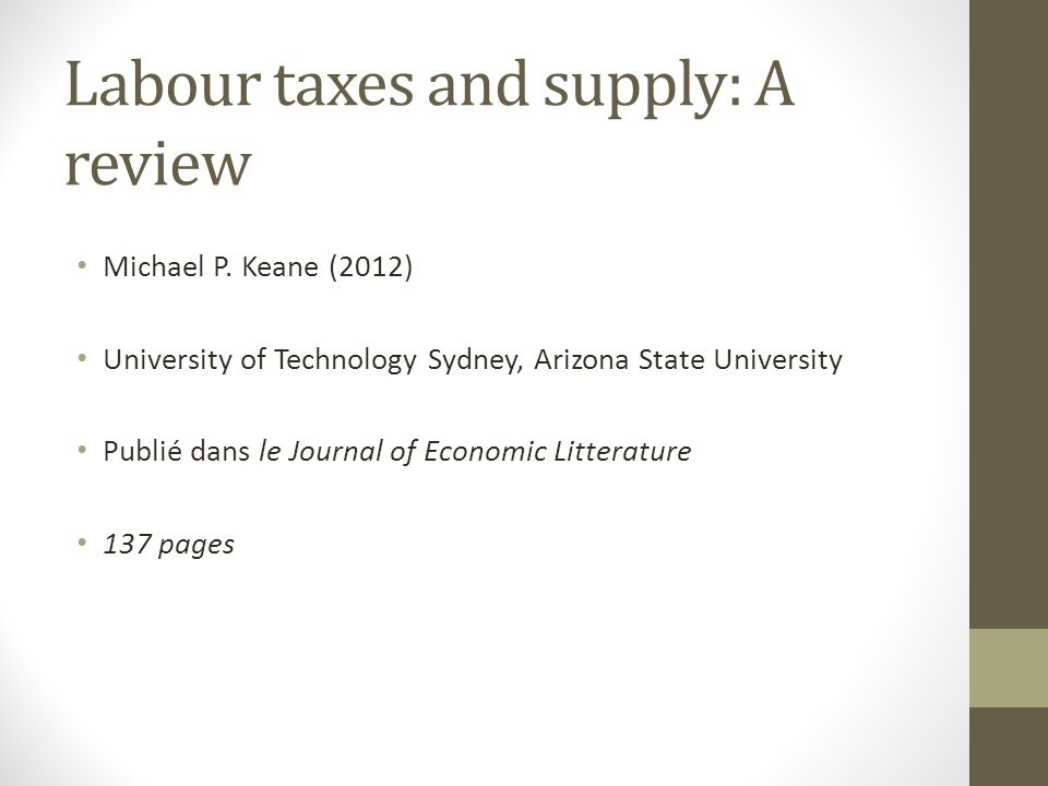 Labour taxes and supply: A review Michael P.