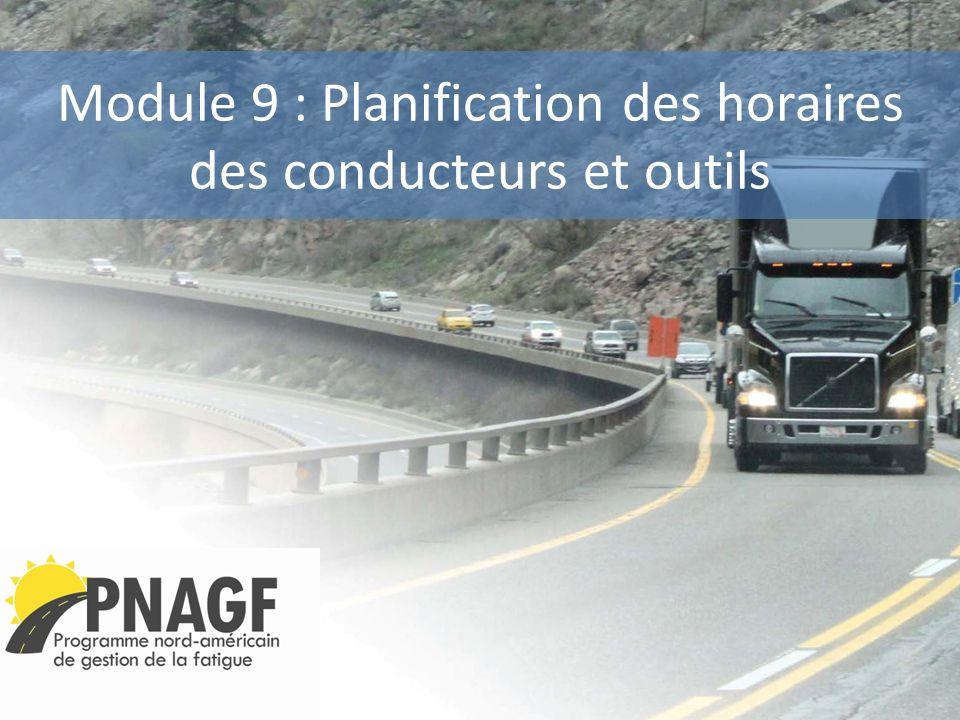 Module 9 : Planification des horaires des conducteurs et outils