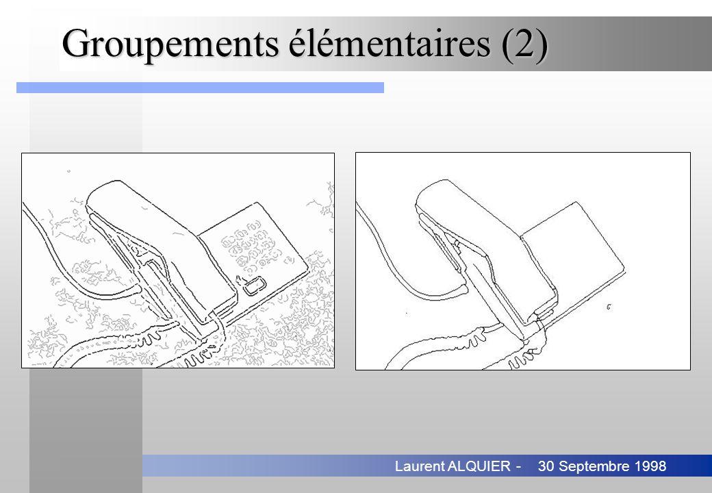 30 Septembre 1998Laurent ALQUIER - Groupements élémentaires (2)