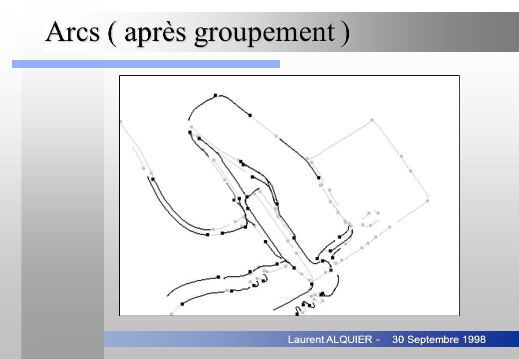 30 Septembre 1998Laurent ALQUIER - Arcs ( après groupement )