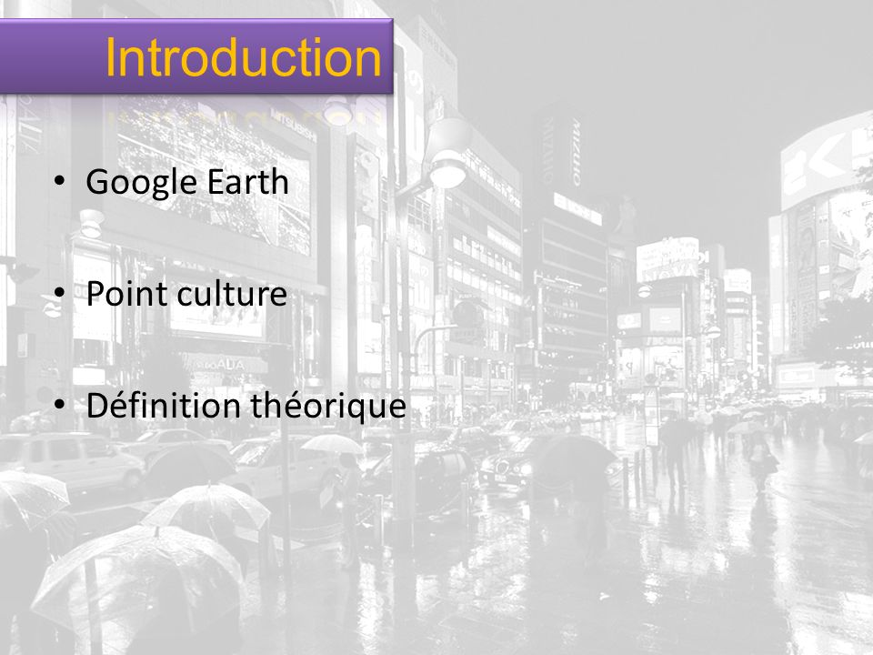 Google Earth Point culture Définition théorique