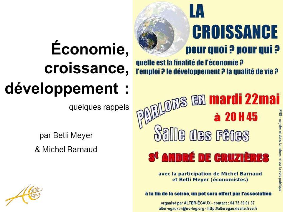 Économie, croissance, développement : quelques rappels par Betli Meyer & Michel Barnaud