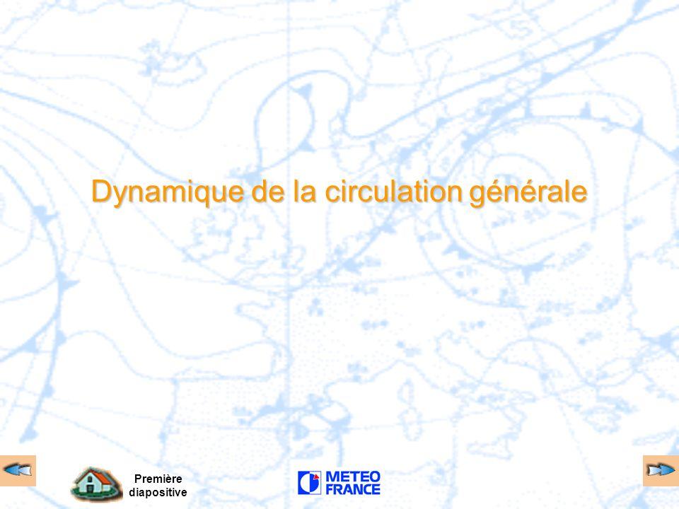 Première diapositive Dynamique de la circulation générale