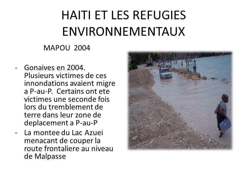 HAITI ET LES REFUGIES ENVIRONNEMENTAUX MAPOU 2004 -Gonaives en 2004.