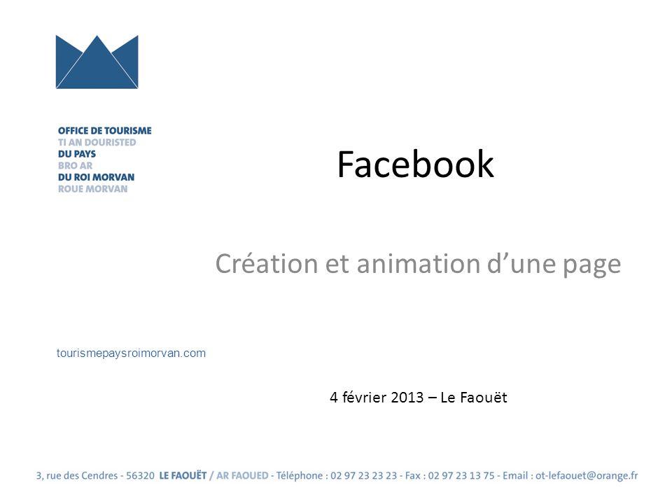 Facebook Création et animation dune page 4 février 2013 – Le Faouët tourismepaysroimorvan.com