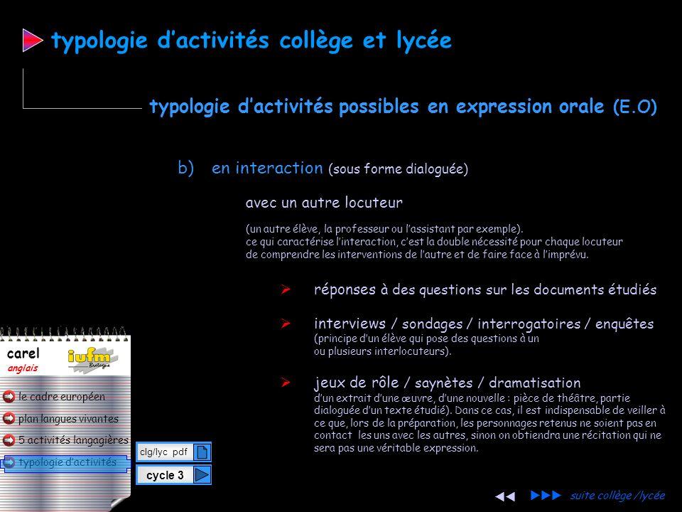 plan langues vivantes typologie dactivités 5 activités langagières le cadre européen carel anglais a) en continu : (un élève sadresse à la classe / à