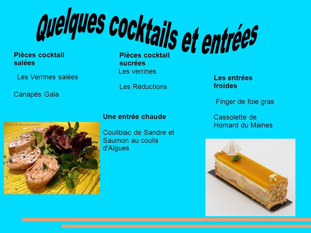 Pièces cocktail salées Canapés Gala Les Verrines salées Pièces cocktail sucrées Les Réductions Les verrines Les entrées froides Finger de foie gras Ca