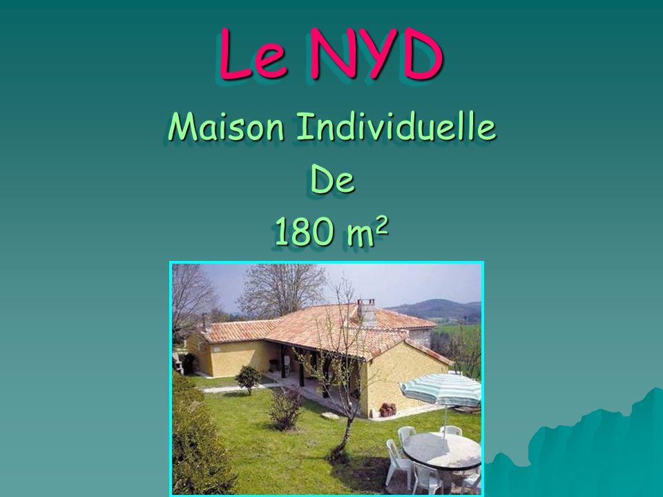 Le NYD Maison Individuelle De 180 m 2 Maison Individuelle De 180 m 2