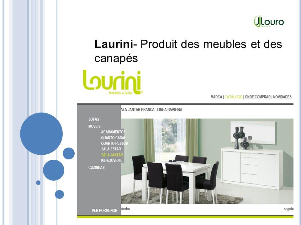 Laurini- Produit des meubles et des canapés