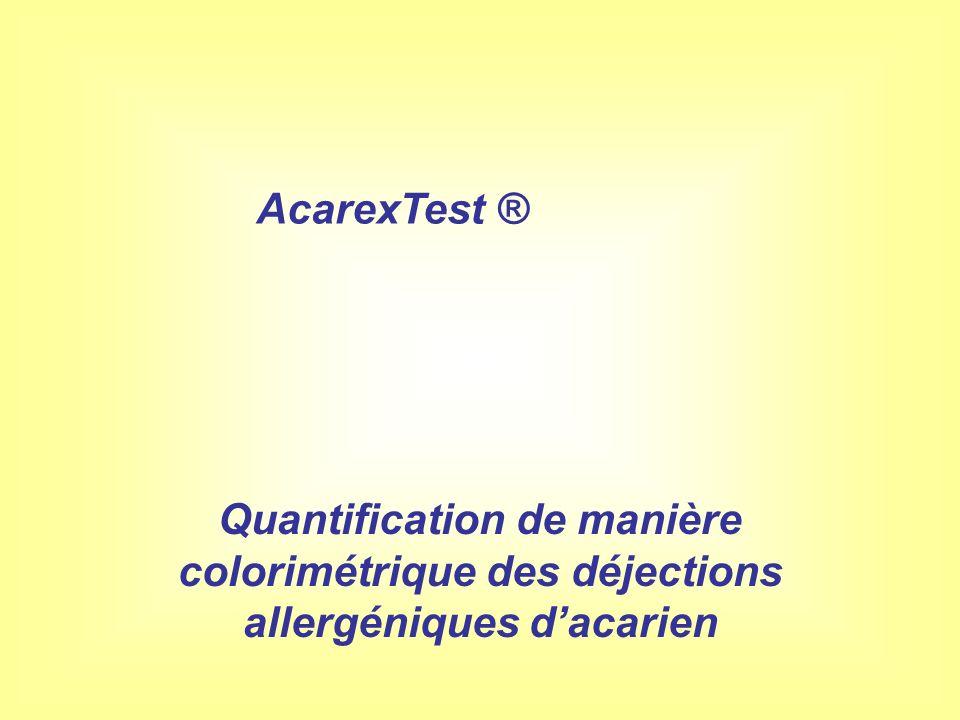Quantification de manière colorimétrique des déjections allergéniques dacarien AcarexTest ®