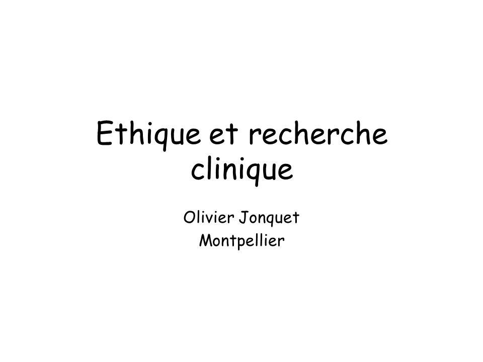 Ethique et recherche clinique Olivier Jonquet Montpellier