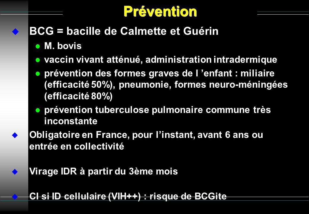 BCG = bacille de Calmette et Guérin l M. bovis l vaccin vivant atténué, administration intradermique l prévention des formes graves de l enfant : mili
