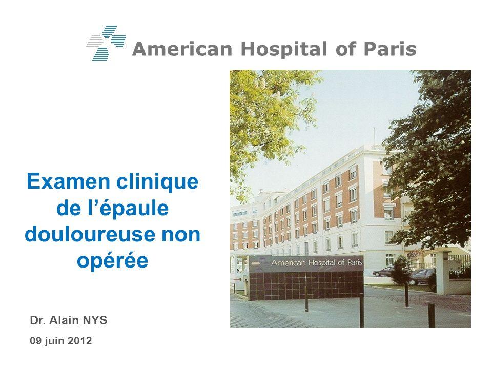 Examen clinique de lépaule douloureuse non opérée Dr.