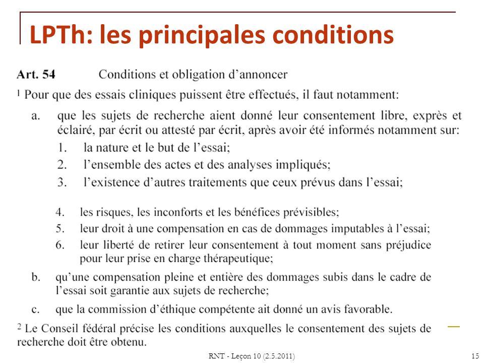 RNT - Leçon 10 (2.5.2011)15 LPTh: les principales conditions