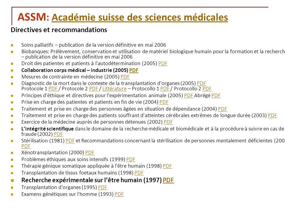 RNT - Leçon 10 (2.5.2011)28 ASSM : Académie suisse des sciences médicalesAcadémie suisse des sciences médicales Directives et recommandations Soins pa