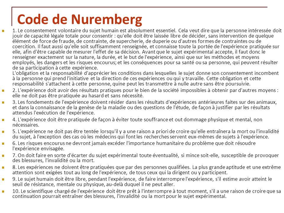 RNT - Leçon 10 (2.5.2011)30 Code de Nuremberg 1. Le consentement volontaire du sujet humain est absolument essentiel. Cela veut dire que la personne i