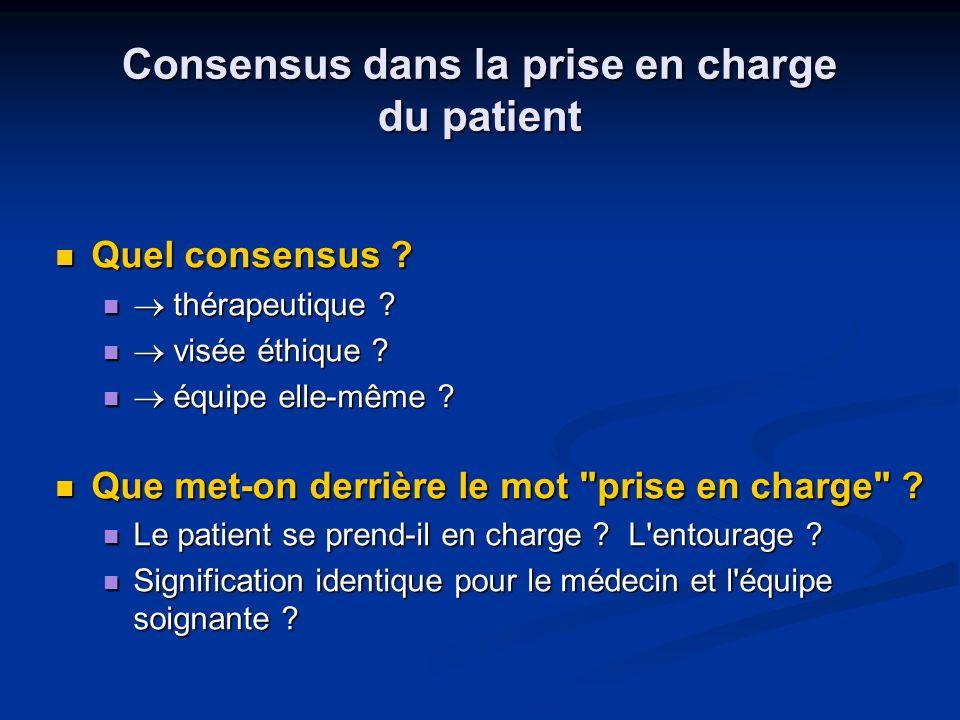 Consensus dans la prise en charge du patient Quel consensus .