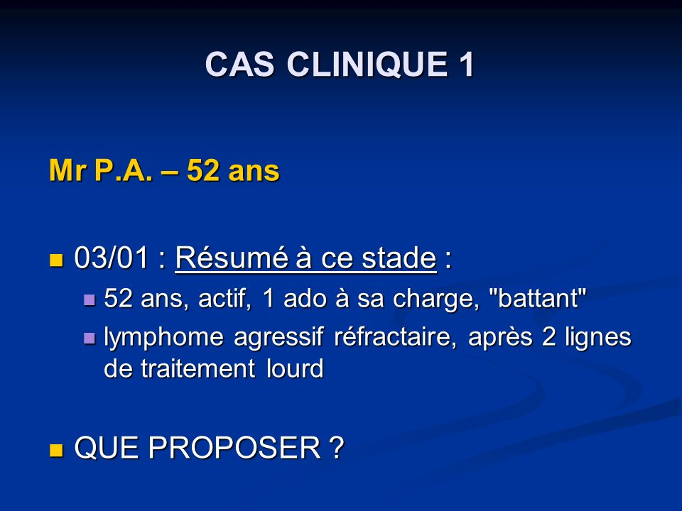 CAS CLINIQUE 1 Mr P.A.