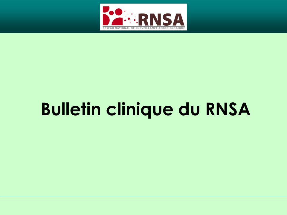 Bulletin clinique du RNSA