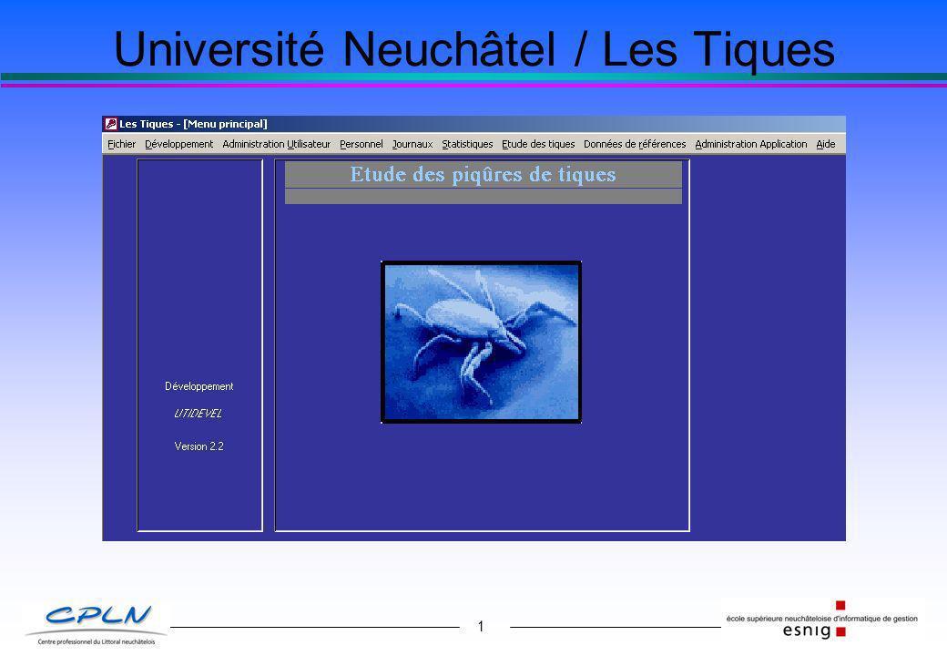 1 Université Neuchâtel / Les Tiques