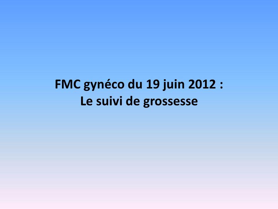 FMC gynéco du 19 juin 2012 : Le suivi de grossesse