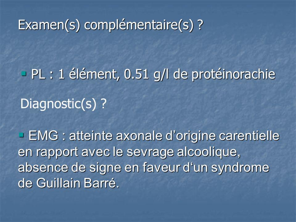 Examen(s) complémentaire(s) .