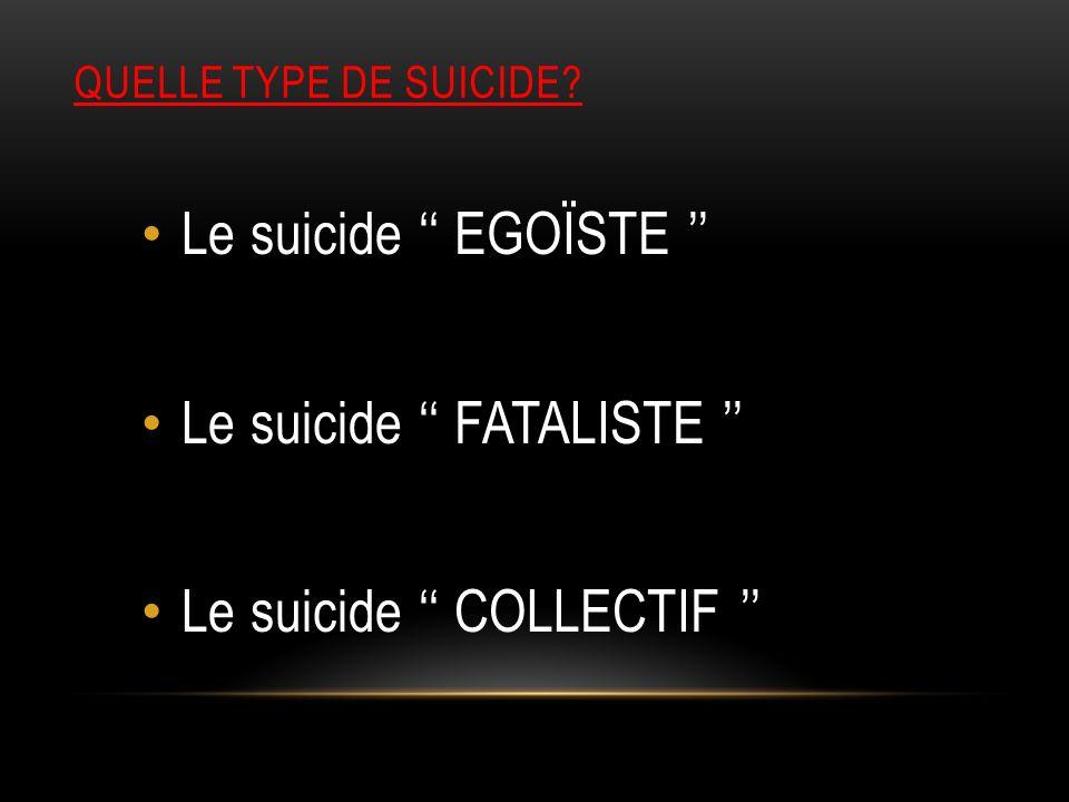 LES CAUSES DU SUICIDE?