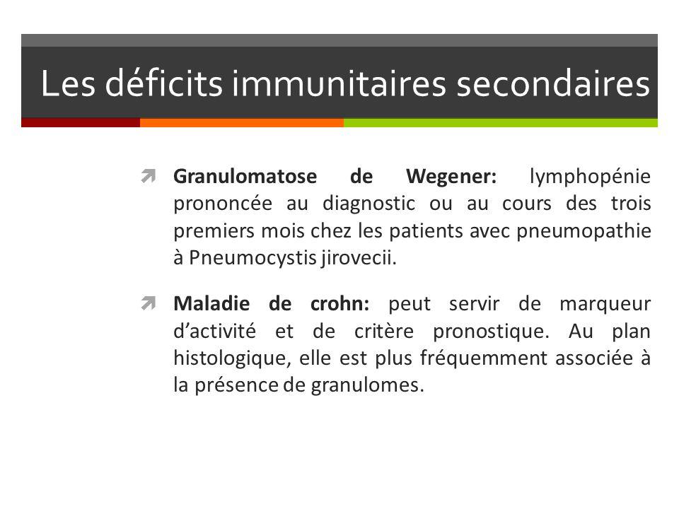 Les déficits immunitaires secondaires Granulomatose de Wegener: lymphopénie prononcée au diagnostic ou au cours des trois premiers mois chez les patie