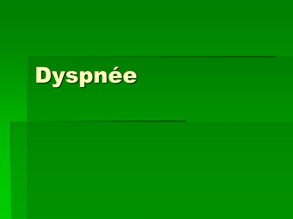 Dyspnée