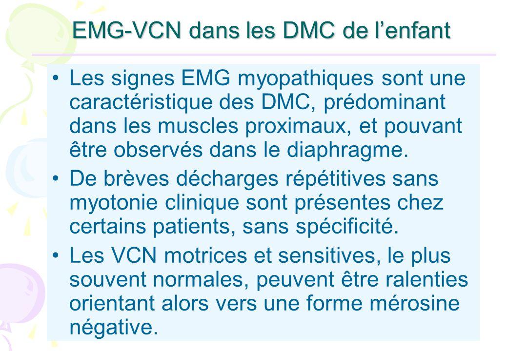 EMG-VCN dans les DMC de lenfant Les signes EMG myopathiques sont une caractéristique des DMC, prédominant dans les muscles proximaux, et pouvant être